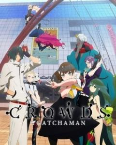 -gatchaman-crowds